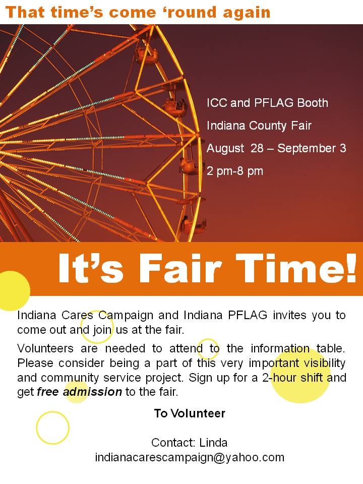 Indiana County Fair 2011 Volunteers are needed. Contact ICC to sign up.